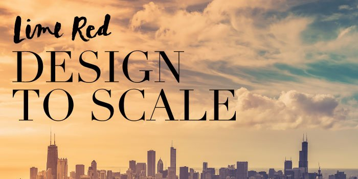 Design to Scale