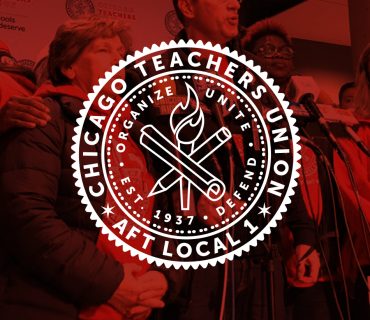 Re-messaging and Branding the Chicago Teachers Union
