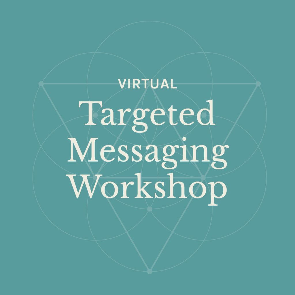 targeted messaging workshop