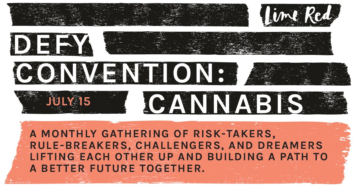 An event for big thinkers, leaders, and changemakers in the cannabis industry on July 15th.