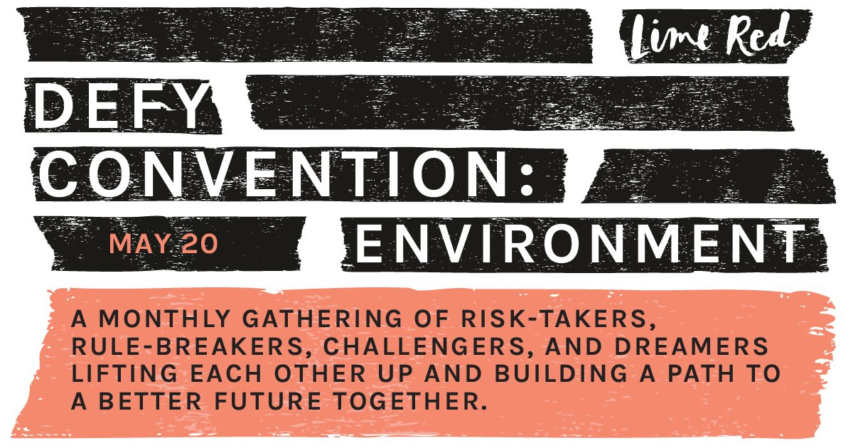An event on May 20th for brands and leaders who are leading environmental and climate justice.