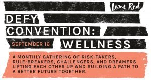 An event for leaders and changemakers in the wellness industry on September 16th.