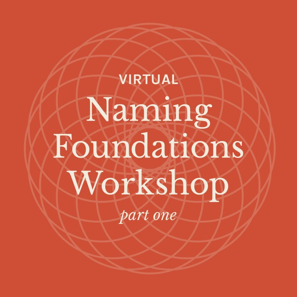 Naming Foundations Workshop