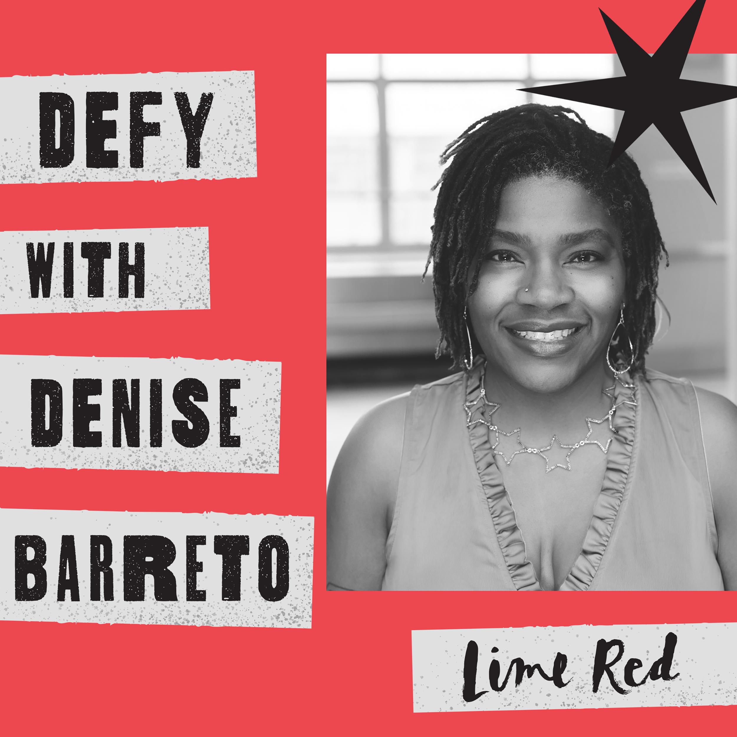 defy convention podcast denise barreto